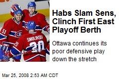 Habs Slam Sens, Clinch First East Playoff Berth