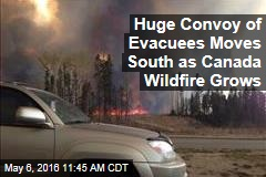 Huge Convoy of Evacuees Moves South as Canada Wildfire Grows