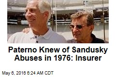 Paterno Knew of Sandusky Abuses in 1976: Insurer
