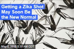 Getting a Zika Shot May Soon Be the New Normal
