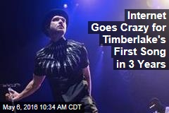 Internet Goes Crazy for Timberlake's First Song in 3 Years