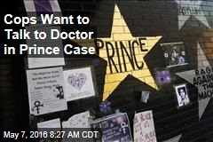 Cops Want to Talk to Doctor in Prince Case