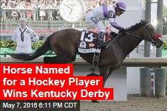 Horse Named for a Hockey Player Wins Kentucky Derby