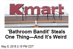 'Bathroom Bandit' Steals One Thing—And It's Weird