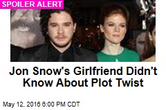 Jon Snow's Girlfriend Didn't Know About Plot Twist