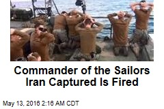 Navy Fires Iran Capture Commander