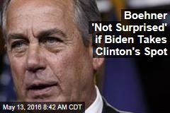 Boehner 'Not Surprised' if Biden Takes Clinton's Spot