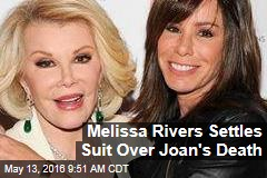 Melissa Rivers Settles Suit Over Joan's Death