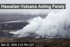Hawaiian Volcano Acting Feisty