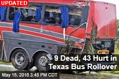 8 Dead, 44 Hurt in Texas Bus Rollover