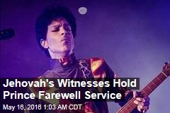 Jehovah's Witnesses Hold Prince Farewell Service