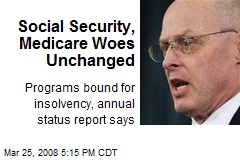 Social Security, Medicare Woes Unchanged