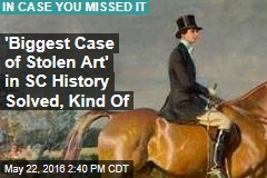 'Biggest Case of Stolen Art' in SC History Solved, Kind Of