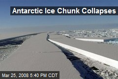 Antarctic Ice Chunk Collapses