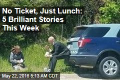 No Ticket, Just Lunch: 5 Brilliant Stories This Week