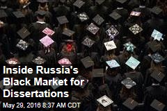Inside Russia's Black Market for Dissertations