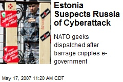 Estonia Suspects Russia of Cyberattack