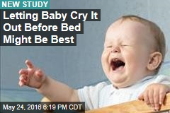 Letting Baby Cry It Out Before Bed Might Be Best