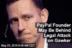 PayPal Founder May Be Behind Legal Attack on Gawker
