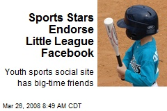 Sports Stars Endorse Little League Facebook