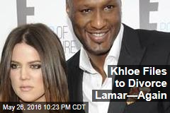 Khloe Files to Divorce Lamar—Again
