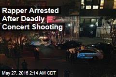 Rapper Arrested After Deadly Concert Shooting