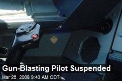 Gun-Blasting Pilot Suspended