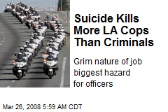 Suicide Kills More LA Cops Than Criminals