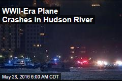 WWII-Era Plane Crashes in Hudson River