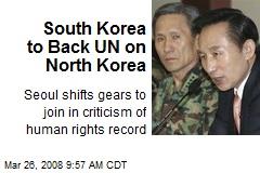 South Korea to Back UN on North Korea