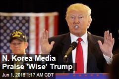 N. Korea Media Praise Trump