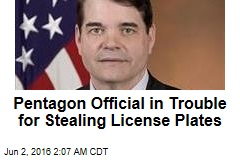Pentagon Official in Trouble for Stealing License Plates