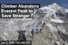 Climber Abandons Everest Peak to Save Stranger