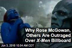 Why Rose McGowan, Others Are Outraged Over X-Men Billboard