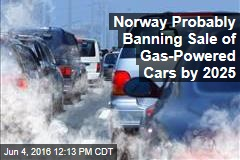 Norway Probably Banning Sale of Gas-Powered Cars by 2025