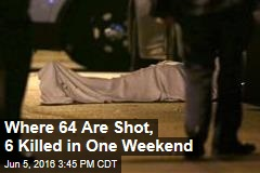 Why Chicago Saw 64 Shot, 6 Dead in One Weekend