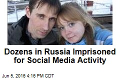 Dozens in Russia Imprisoned for Social Media Activity