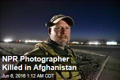NPR Photographer Killed in Afghanistan