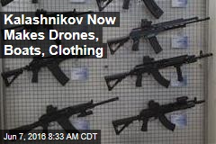 Kalashnikov Now Makes Drones, Boats, Clothing