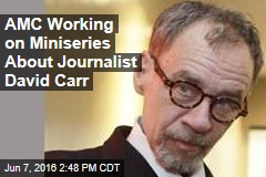 AMC Working on Miniseries About Journalist David Carr
