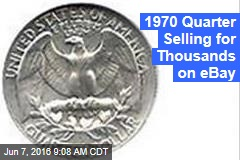 1970s Quarter Selling for Thousands on eBay