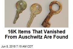 16K Items That Vanished From Auschwitz Are Found