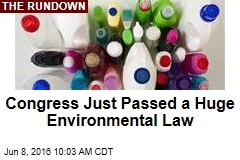 Congress Just Passed a Huge Environmental Law