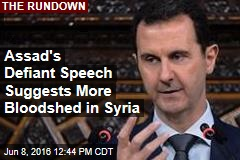 Assad's Defiant Speech Suggests More Bloodshed in Syria