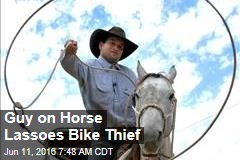 Guy on Horse Lassoes Bike Thief