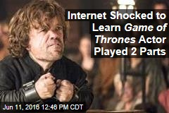 Internet Shocked to Learn Game of Thrones Actor Played 2 Parts