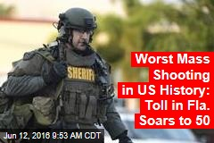 'Worst Mass Shooting in US History: Toll in Fla. Soars to 50