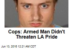 Cops: Armed Man Didn't Threaten LA Pride