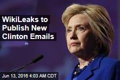 WikiLeaks to Publish New Clinton Emails