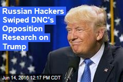 Russian Hackers Swiped DNC's Opposition Research on Trump